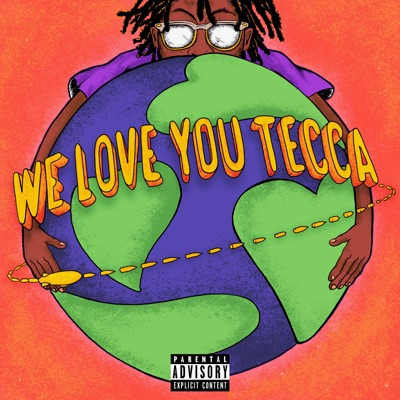 Love Me-We Love You Tecca - Lil Tecca mp3 download