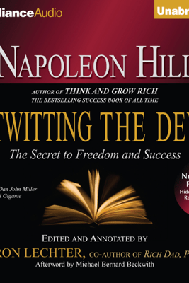 Napoleon Hill's Outwitting the Devil: The Secret to Freedom and Success (Unabridged) - Napoleon Hill & Sharon Lechter (editor)