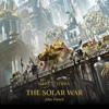 John French - The Solar War: The Horus Heresy (Unabridged)  artwork