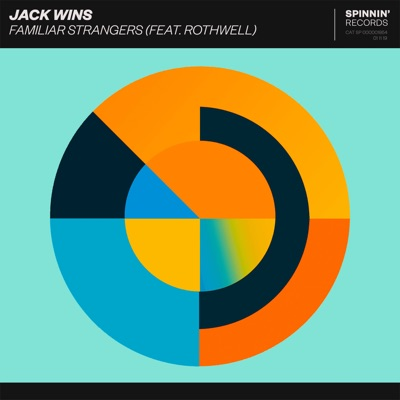 Familiar Strangers - Jack Wins Feat. Rothwell mp3 download