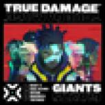 Giants (feat. DUCKWRTH, Thutmose, League of Legends & SOYEON) - True Damage, Becky G. & Keke Palmer