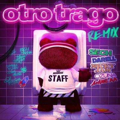 Otro Trago (feat. Darell & Nicky Jam) Otro Trago (Remix) [feat. Darell & Nicky Jam] - Single - Sech, Ozuna & Anuel AA mp3 download