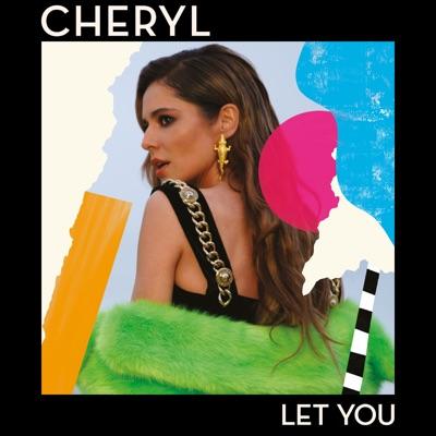 Let You - Cheryl mp3 download