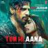 """Payal Dev & Jubin Nautiyal - Tum Hi Aana (From """"Marjaavaan"""") - Single"""