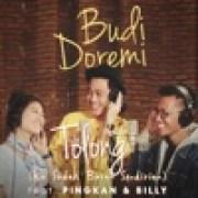 download lagu Budi Doremi Tolong (Ku Sudah Bosan Sendirian) [feat. Pingkan & Billy]