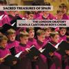 The London Oratory Schola Cantorum Boys Choir - Sacred Treasures of Spain  artwork