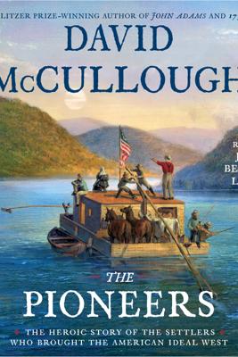 The Pioneers (Unabridged) - David McCullough