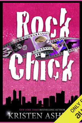 Rock Chick (Unabridged) - Kristen Ashley