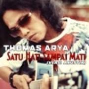 download lagu Thomas Arya Thomas Arya - Satu Hati Sampai Mati (Versi Akustik)