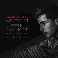 We Don't Talk Anymore (feat. Selena Gomez) [Remixes] - EP - Charlie Puth mp3 download