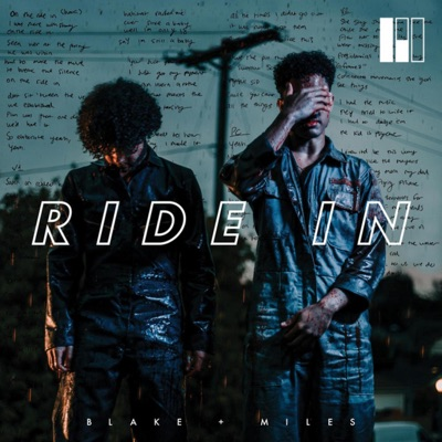 Ride In - Blake And Miles mp3 download