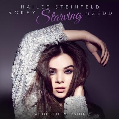 Starving (Acoustic) - Hailee Steinfeld & Grey Feat. Zedd mp3 download