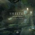 Free Download Jason Ross & Melanie Fontana Shelter (feat. Melanie Fontana) Mp3