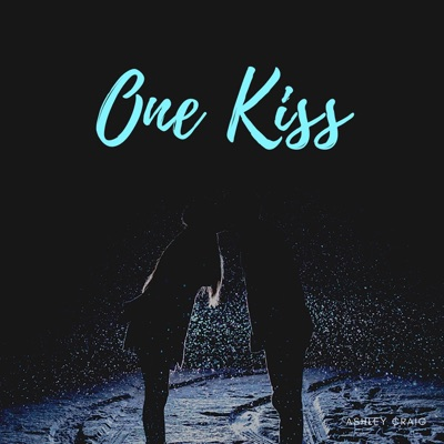 One Kiss Is All It Takes - Ashley Craig mp3 download
