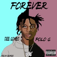 Forever (feat. Polo G) - Single - Dee Gomes & Polo G mp3 download