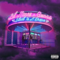 Stuck in a Dream (feat. Gunna) - Single - Lil Mosey mp3 download