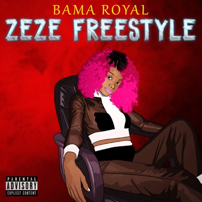 Zeze Freestyle Bama - Bama Royal mp3 download
