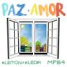 Kleiton & Kledir & MPB4 - Paz e Amor - Single