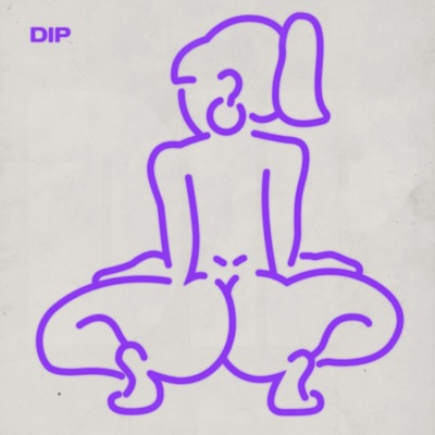 Dip - Tyga & Nicki Minaj mp3 download