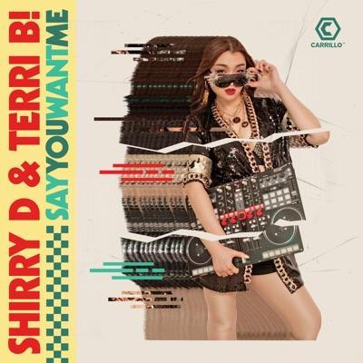 Say You Want Me (Corrigan Club Mix) - Shirry D & Terri B! mp3 download