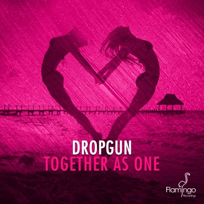 Together As One - Dropgun mp3 download