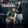 Dilpreet Dhillon - Jatt Te Jawani (feat. Karan Aujla)