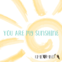 Free Download Kimié Miner You Are My Sunshine Mp3
