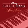 Disney Peaceful Piano - Disney Peaceful Piano: Love Songs - EP  artwork