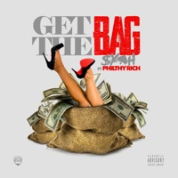 Get the Bag - Single - SYPH & Philthy Rich mp3 download