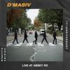D'MASIV - Album Live at Abbey Rd Electric Version
