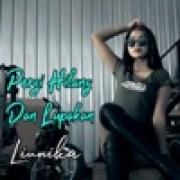 download lagu Liunika Pergi Hilang Dan Lupakan