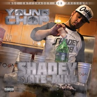Shadey State of Mind - Young Chop mp3 download
