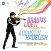 Augustin Hadelich, Norwegian Radio Orchestra & Miguel Harth-Bedoya - Brahms & Ligeti: Violin Concertos  artwork