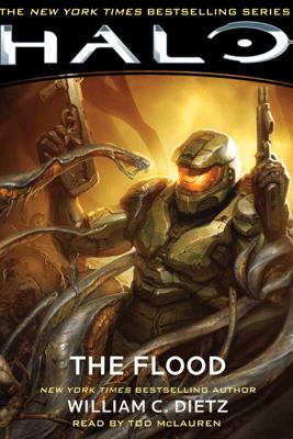 HALO: The Flood (Unabridged) - William C. Dietz