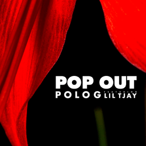 Pop Out (feat. Lil Tjay) - Pop Out (feat. Lil Tjay) mp3 download