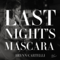 Free Download Brynn Cartelli Last Night's Mascara Mp3