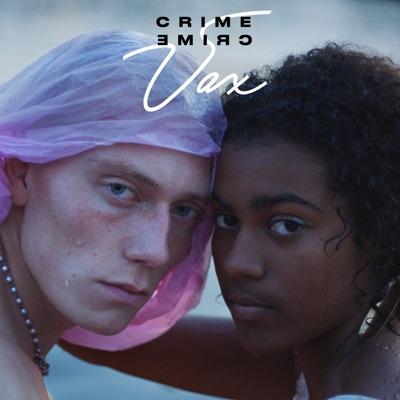 Crime - VAX mp3 download