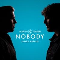 Nobody - Single - Martin Jensen & James Arthur