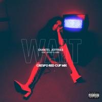 Wait (feat. Offset & Vory) [Crespo Red Cup Remix] - Single - Chantel Jeffries mp3 download