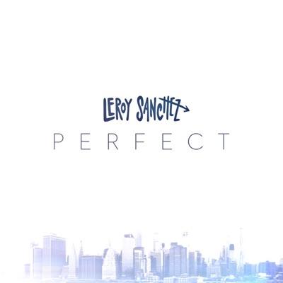 Perfect - Leroy Sanchez mp3 download