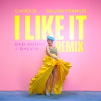 I Like It (Dillon Francis Remix) - Single - Cardi B, Bad Bunny & J Balvin mp3 download
