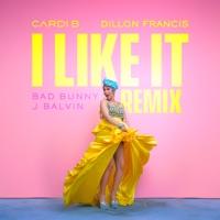 I Like It (Dillon Francis Remix) - Single - Cardi B, Bad Bunny & J Balvin mp3 download