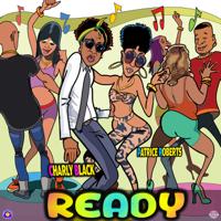 Ready Charly Black & Patrice Roberts