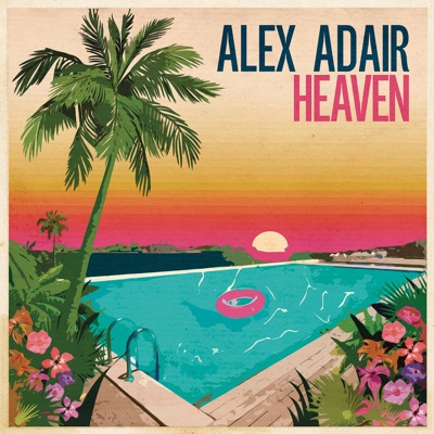 Heaven - Alex Adair mp3 download