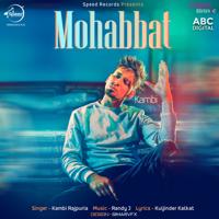 Mohabbat (with Randy J) Kambi Rajpuria MP3