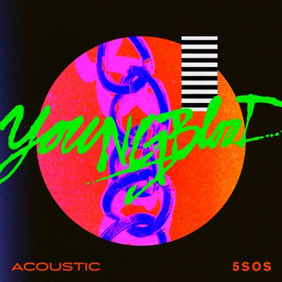 Youngblood (Acoustic) - 5 Seconds Of Summer mp3 download
