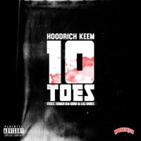 10 Toes (feat. Shad Da God & Lil Duke) - Single - Hoodrich Keem mp3 download