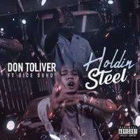 Holdin' Steel (feat. Dice Soho) - Single - Don Toliver mp3 download