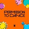 BTS - Permission to Dance Metrolagu