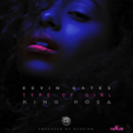Free Download Kevin Gates & King Ko$a Type of Girl Mp3